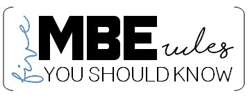 MBE Rules You Need to Know