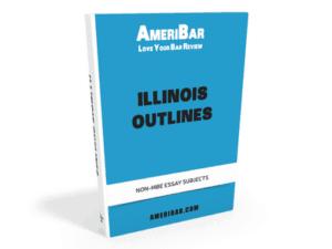 Illinois Bar Exam Outlines